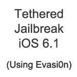 How to Untethered Jailbreak iOS 6.1 On iPhone 5 or Any iOS 6.x Device